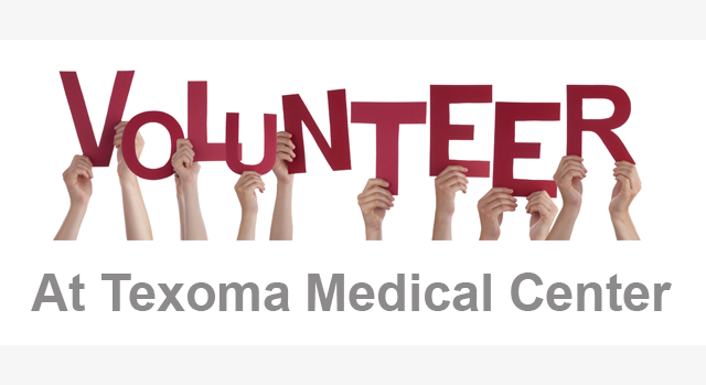 Volunteer at Texoma Medical Center