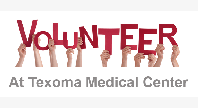 Volunteer at Texoma Medical Center